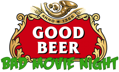 Good Beer Bad Movie Night