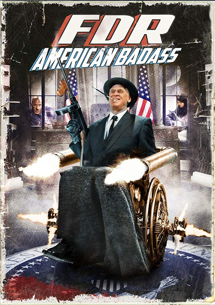 FDR American Badass movie poster